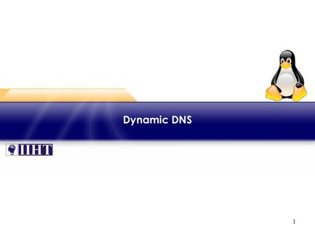 1 Dynamic DNS. 2 Module - Dynamic DNS ♦ Overview The domain names and IP addresses of hosts and the devices may change for many reasons. This module focuses.