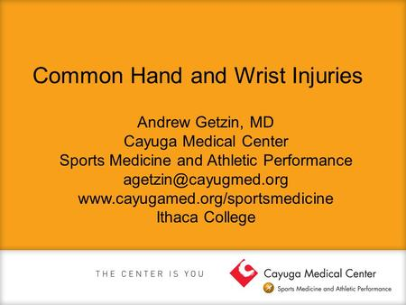 Common Hand and Wrist Injuries