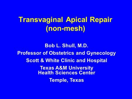 Transvaginal Apical Repair (non-mesh)