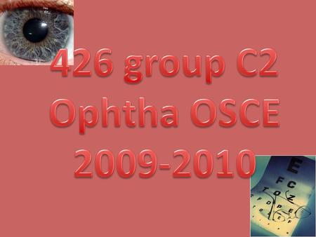 426 group C2 Ophtha OSCE 2009-2010.