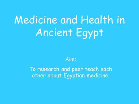 Medicine and Health in Ancient Egypt