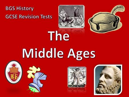 BGS History GCSE Revision Tests The Middle Ages.