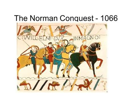 The Norman Conquest - 1066. England was united under the leadership of Alfred the Great. He managed to defeat most of the Viking raiders. By the 1000s.