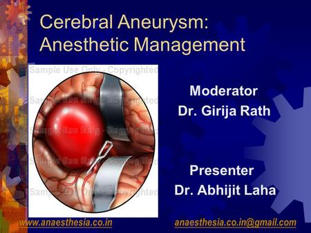 Cerebral Aneurysm: Anesthetic <strong>Management</strong>