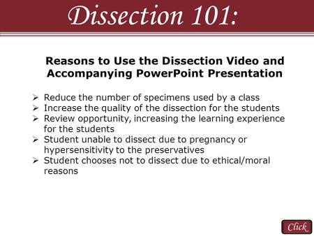 Dissection 101: Reasons to Use the Dissection Video and