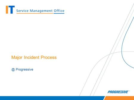Major Incident Progressive. Enable quick restoration of service and minimize impact for all key incidents via centralized communication, collaboration,