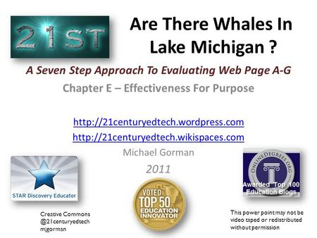 Are There Whales In Lake Michigan ? Creative mjgorman This power point may not be video taped or redistributed without permission.