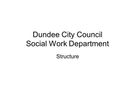 Dundee City Council Social Work Department