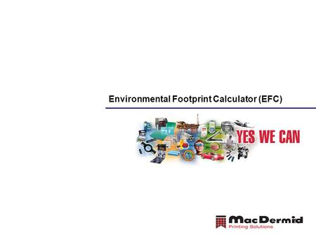 1 Environmental Footprint Calculator (EFC). 2 Solvent Processing? Thermal Processing? Liquid Processing? What is the Best Choice for My Business?