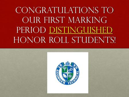 Congratulations to our distinguished honor roll students!