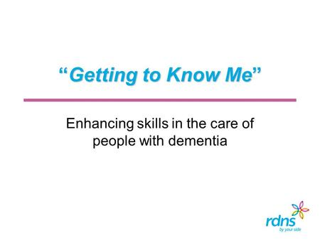 Enhancing skills in the care of people with dementia