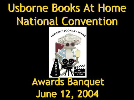 Usborne Books At Home National Convention Awards Banquet June 12, 2004.