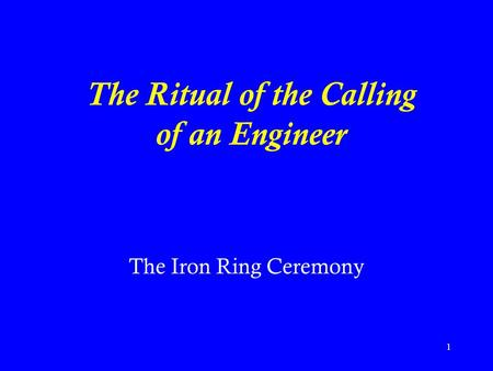 The Ritual of the Calling of an Engineer