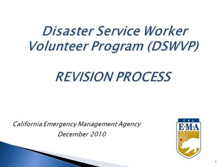 California Emergency Management Agency December 2010 1.