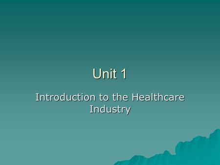 Introduction to the Healthcare Industry