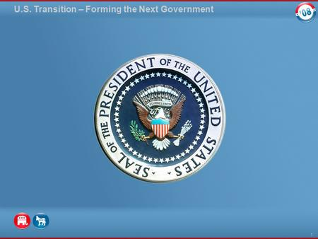 U.S. Transition – Forming the Next Government 1. On November 4, 2008: The longest presidential campaign in U.S. history ended. A record 130 million Americans.