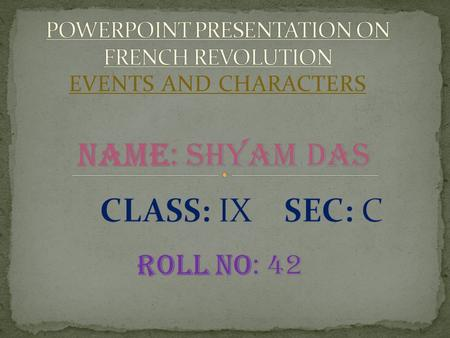 POWERPOINT PRESENTATION ON FRENCH REVOLUTION