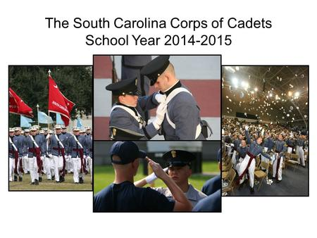 The South Carolina Corps of Cadets School Year 2014-2015.