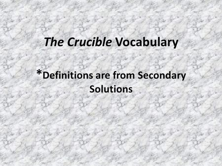 crucible definition A crucible is a melting pot used for extremely hot chemical reactions — the crucible needs to be melt-proof literally, a crucible is a vessel used for very hot processes, like fusing metals another meaning of the word is a very significant and difficult trial or test.