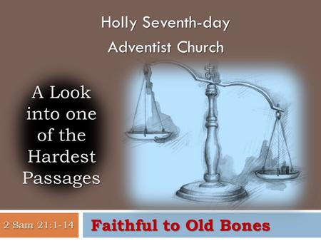 Holly Seventh-day Adventist Church. 2 PROBLEMS 3 WHAT TO DO?