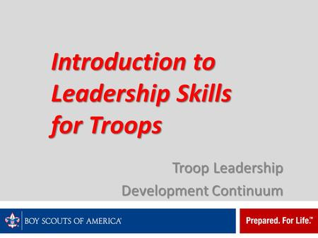 Introduction to <strong>Leadership</strong> Skills for Troops