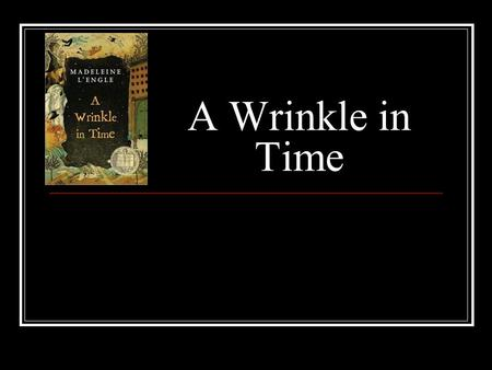 why did madeleine l engle write a wrinkle in time