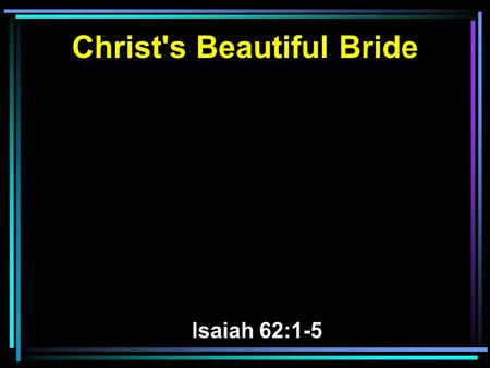 Christ's Beautiful Bride