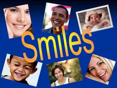 Questions 1. How many kinds of smiles are there? 2. What are the physical influences of smiles on humans? 3. What are the mental influences of smiles.