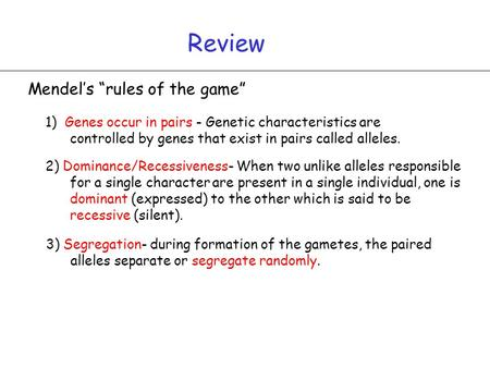 "Review Mendel's ""rules of the game"""
