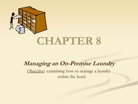 Managing an On-Premise Laundry
