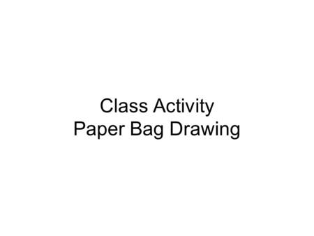 Class Activity Paper Bag Drawing. Paper Bag Drawing This drawing emphasizes line quality and introduces the use of value (all nine) in the illustration.