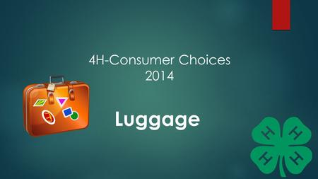 4H-Consumer Choices 2014 Luggage.