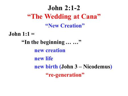 "John 2:1-2 ""The Wedding at Cana"""