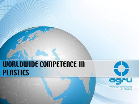 WORLDWIDE COMPETENCE IN PLASTICS. APPLICATION AREAS FOR AGRU PRODUCTS Industrial applications Agricultural applications Renewable energy applications.