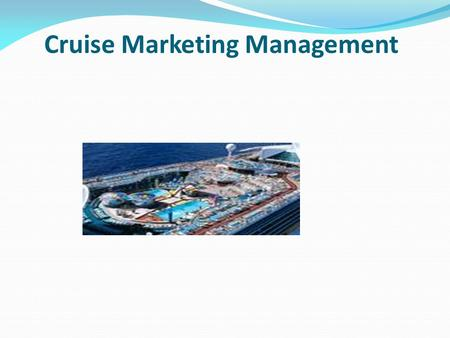 Cruise Marketing Management