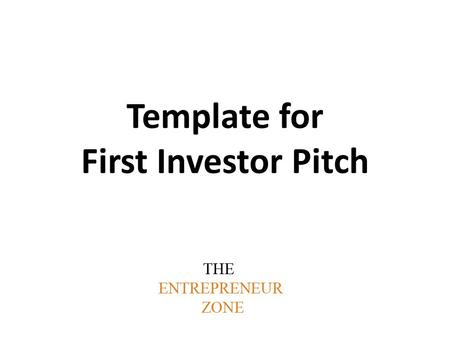 Template for First Investor Pitch. [Venture logo] [optional: company one-liner] [your name] [your email address] [optional: date]