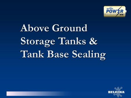 "Above Ground Storage Tanks & Tank Base Sealing. - Least Expensive to construct - For storing ""Low Vapour Pressure"" Products ( below 2 psi. ) Fixed Roof."