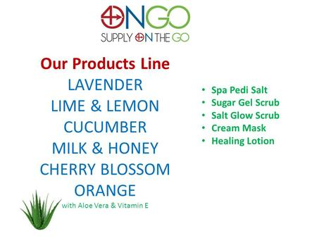 Our Products Line LAVENDER LIME & LEMON CUCUMBER MILK & HONEY CHERRY BLOSSOM ORANGE with Aloe Vera & Vitamin E Spa Pedi Salt Sugar Gel Scrub Salt Glow.