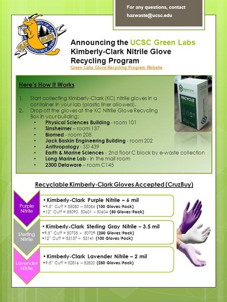 "Purple Nitrile Kimberly-Clark Purple Nitrile – 6 mil 9.5"" Cuff = 55080 – 55084 (100 Gloves/Pack) 12"" Cuff = 55090, 50601 – 50604 (50 Gloves/Pack) Sterling."