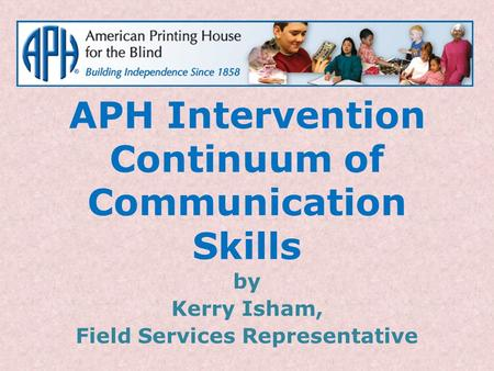 APH Intervention Continuum of Communication Skills