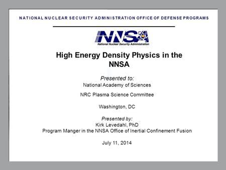 High Energy Density Physics in the NNSA