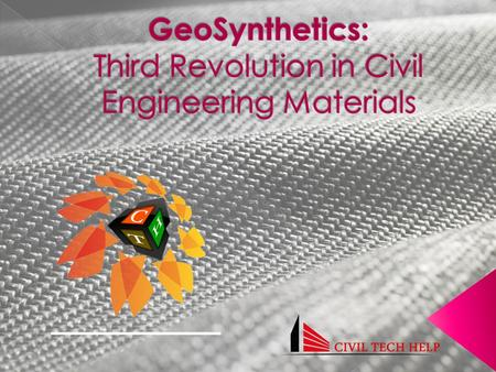  Geosynthetics include a variety of synthetic polymer materials that are specially fabricated to be used in geotechnical, geoenvironmental, hydraulic.
