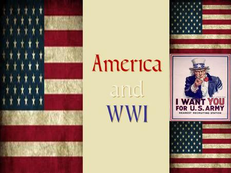 America and WWI America and WWI Review of European History.