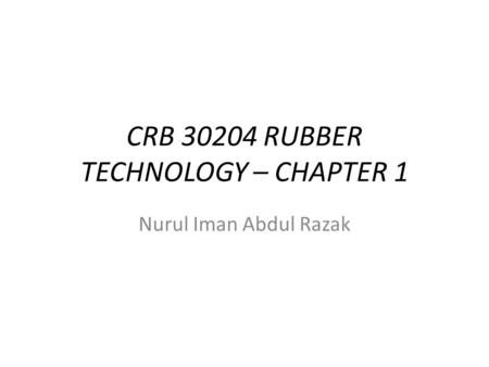 CRB RUBBER TECHNOLOGY – CHAPTER 1