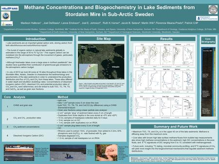 Methane Concentrations and Biogeochemistry in Lake Sediments from Stordalen Mire in Sub-Arctic Sweden Madison Halloran¹, Joel DeStasio², Lance Erickson³,