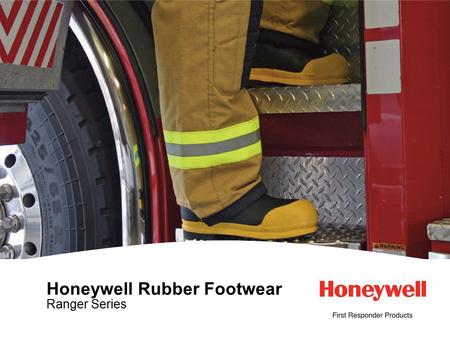 1HONEYWELL - CONFIDENTIAL File Number Honeywell Rubber Footwear Ranger Series.