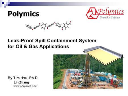 Polymics Leak-Proof Spill Containment System