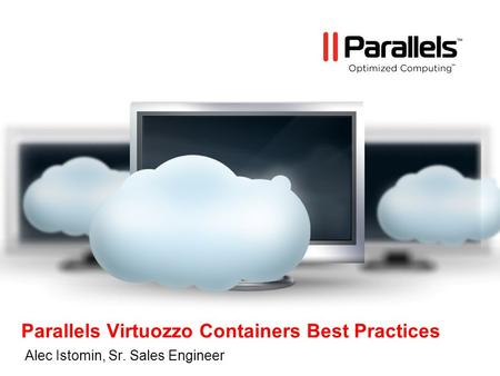 Parallels Virtuozzo Containers Best Practices