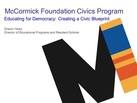 McCormick Foundation Civics Program