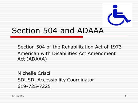 Section 504 and ADAAA Section 504 of the Rehabilitation Act of 1973